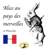 Märchen auf Französisch, Alice au pays des merveilles \/ Pinocchio