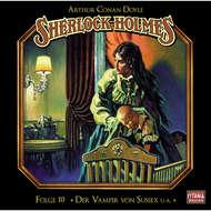 Sherlock Holmes - Die geheimen Fälle des Meisterdetektivs, Folge 10: Der Vampir von Sussex \/ Das gefleckte Band \/ Der Fall Milverton \/ Der Teufelsfuß