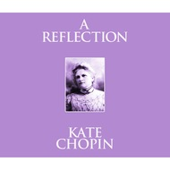A Reflection (Unabridged)