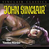 John Sinclair, Classics, Folge 35: Der Voodoo-Mörder