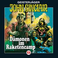 John Sinclair, Folge 53: Dämonen im Raketencamp