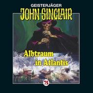 John Sinclair, Folge 75: Albtraum in Atlantis