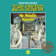 John Sinclair, Tonstudio Braun, Folge 101: Mr. Mondos Monster. Teil 1 von 2