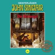 John Sinclair, Tonstudio Braun, Folge 33: Die Blutorgel