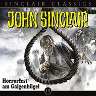 John Sinclair - Classics, Folge 19: Horrorfest am Galgenhügel