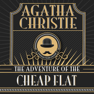 Hercule Poirot, The Adventure of the Cheap Flat (Unabridged)