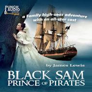 Black Sam - Prince of Pirates (Unabridged)