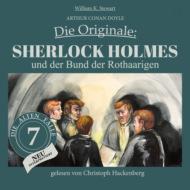 Sherlock Holmes und der Bund der Rothaarigen - Die Originale: Die alten Fälle neu, Folge 7 (Ungekürzt)