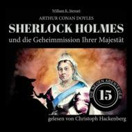 Sherlock Holmes und die Geheimmission Ihrer Majestät - Die neuen Abenteuer, Folge 15 (Ungekürzt)
