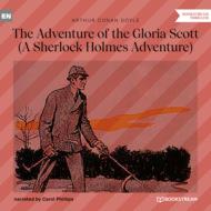 The Adventure of the Gloria Scott - A Sherlock Holmes Adventure (Unabridged)