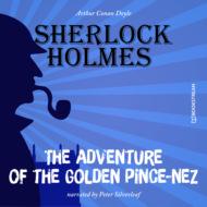 The Adventure of the Golden Pince-Nez (Unabridged)