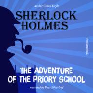 The Adventure of the Priory School (Unabridged)
