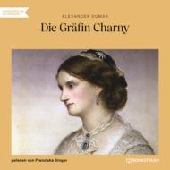 Die Gräfin Charny (Ungekürzt)