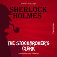 The Stockbroker\'s Clerk (Unabridged)