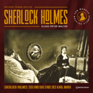 Sherlock Holmes, Sisi und das Erbe des Karl Marx (Ungekürzt)