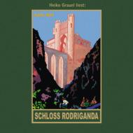 Schloss Rodriganda - Karl Mays Gesammelte Werke, Band 51 (ungekürzte Lesung)