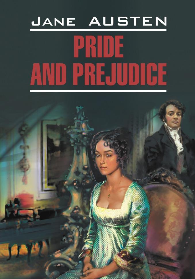 Джейн Остин. Гордость и предубеждение. Книга для чтения на английском языке