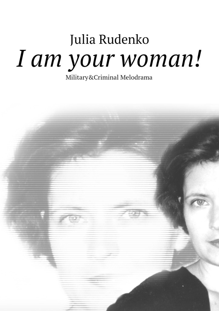 Julia Rudenko I am your woman! alexander nevzorov whoever i was in prison test for men