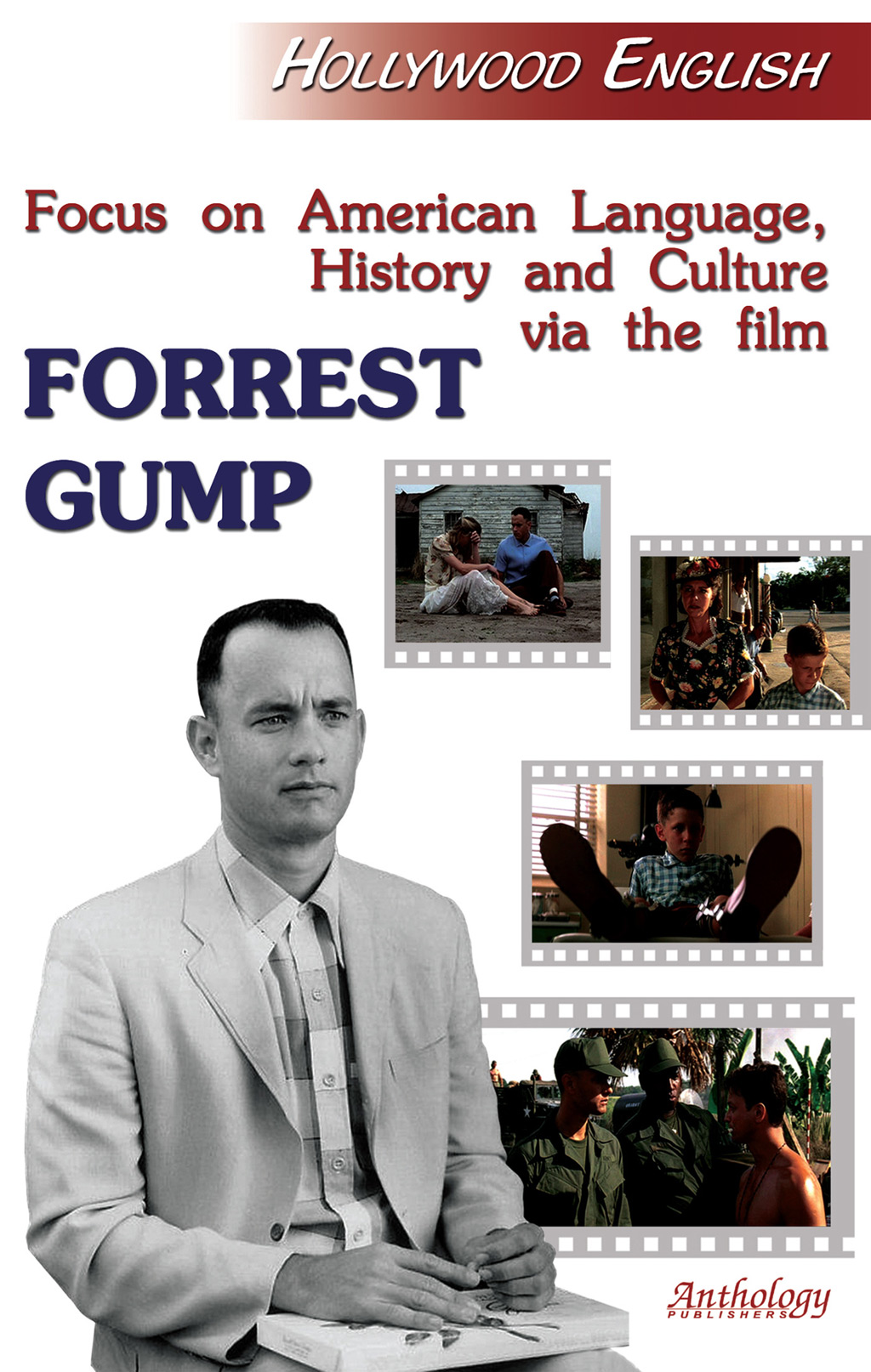 Е. В. Пичугина Focus on American Language, History and Culture via the Film Forrest Gump hollywood english forrest gump аудиокурс мр3