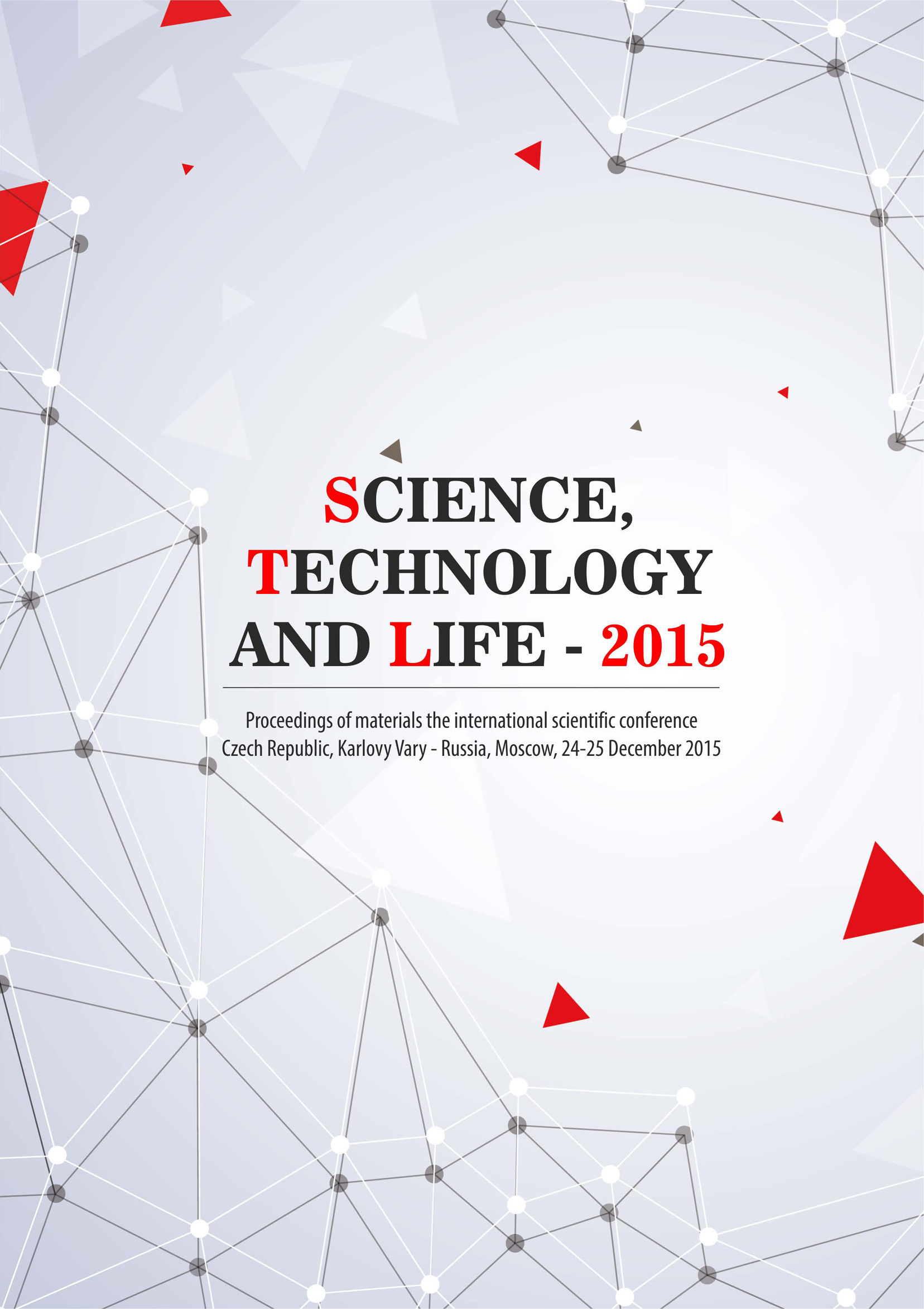 Сборник статей Science, Technology and Life – 2015: Proceedings of materials the international scientific conference. Czech Republic, Karlovy Vary – Russia, Moscow, 24-25 December 2015 international technology transfer