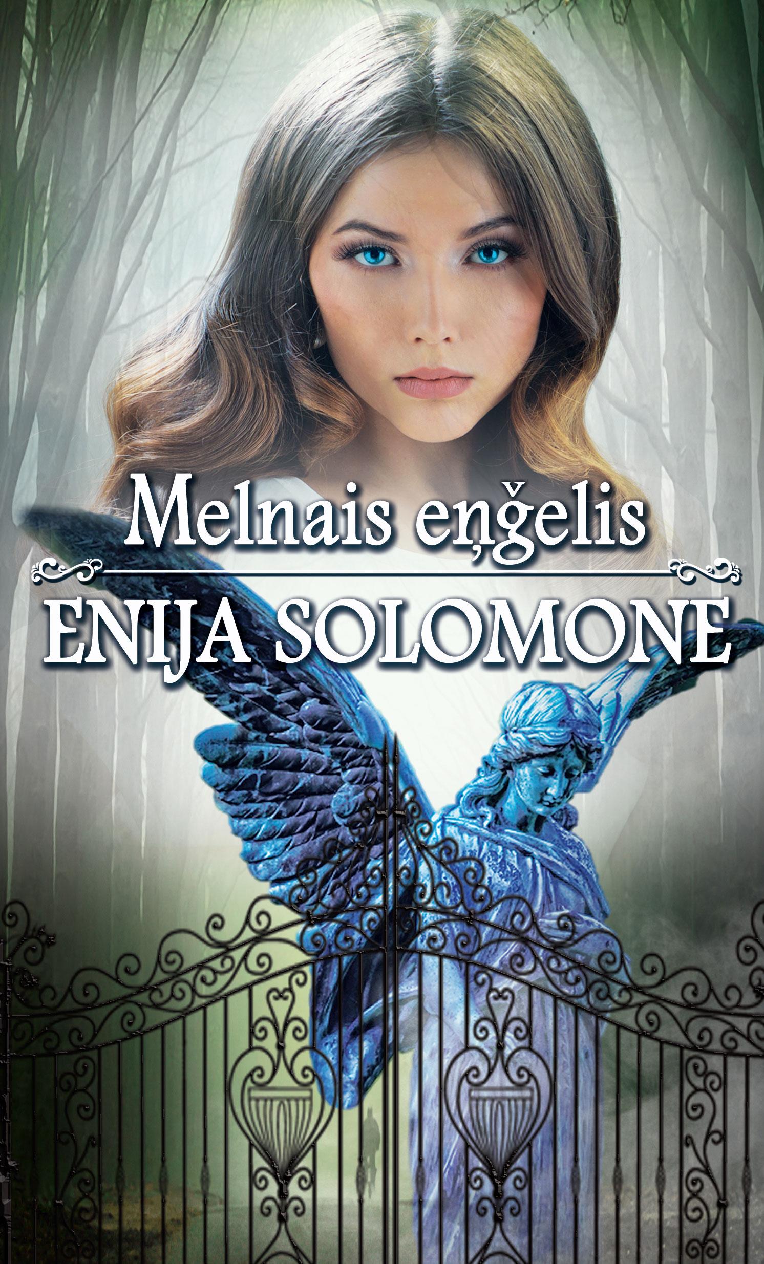 Enija Solomone Melnais eņģelis gina viegliņa valliete atradene un eņģelis page 4