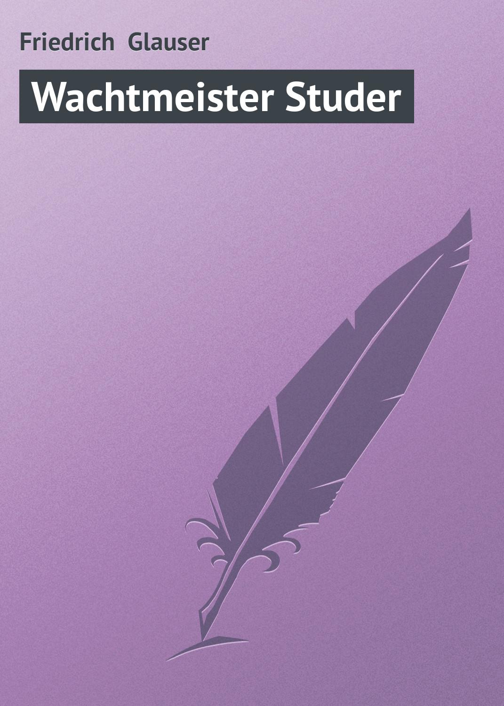 Friedrich Glauser Wachtmeister Studer puzzle 1000 узоры wachtmeister 29524