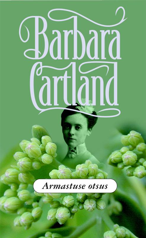 Барбара Картленд Armastuse otsus цены онлайн