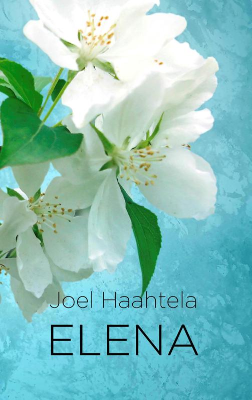 Joel Haahtela Elena olvi s olvi s