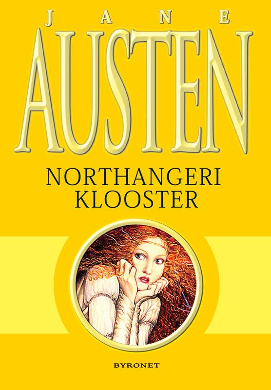 Джейн Остин Northangeri klooster lembit uustulnd ta ujub siiski