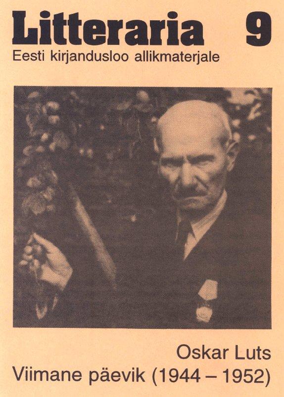 Оскар Лутс Litteraria sari. Oskar Luts. Viimane päevik (1944--1952)