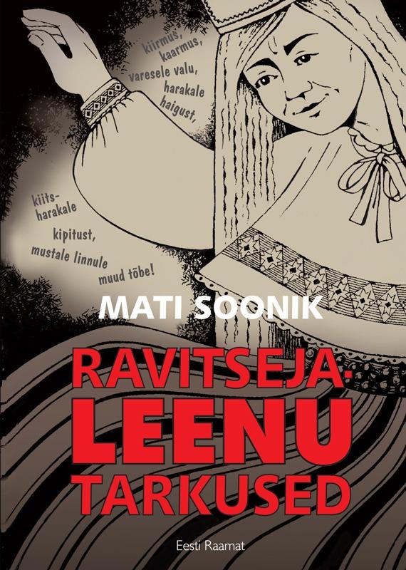 где купить Mati Soonik Ravitseja-Leenu tarkused по лучшей цене