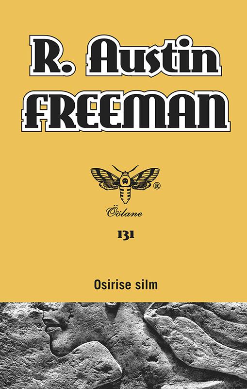 R. Austin Freeman Osirise silm r austin freeman punane pöidlajälg