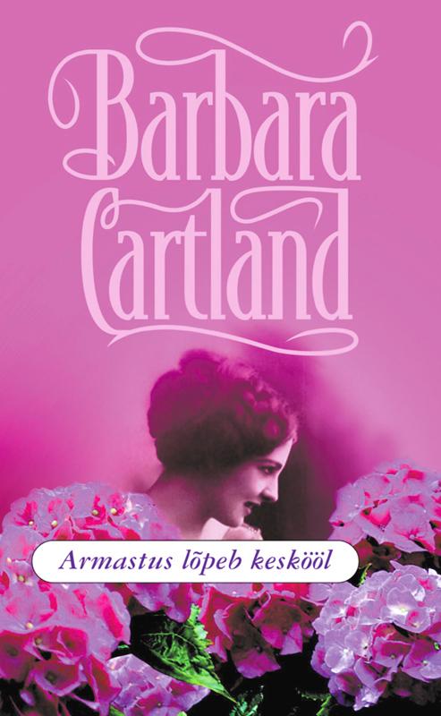 Барбара Картленд Armastus lõpeb keskööl ta 1030