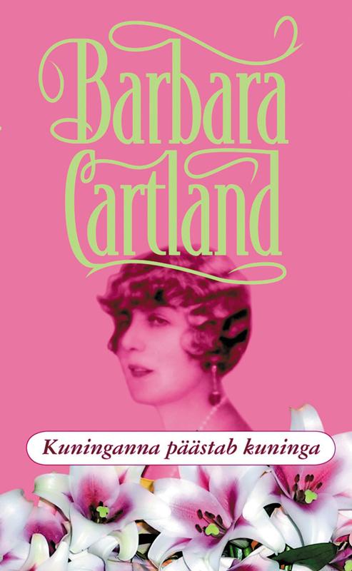 Барбара Картленд Kuninganna päästab kuninga цена и фото