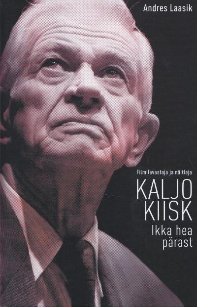 Andres Laasik Kaljo Kiisk цена