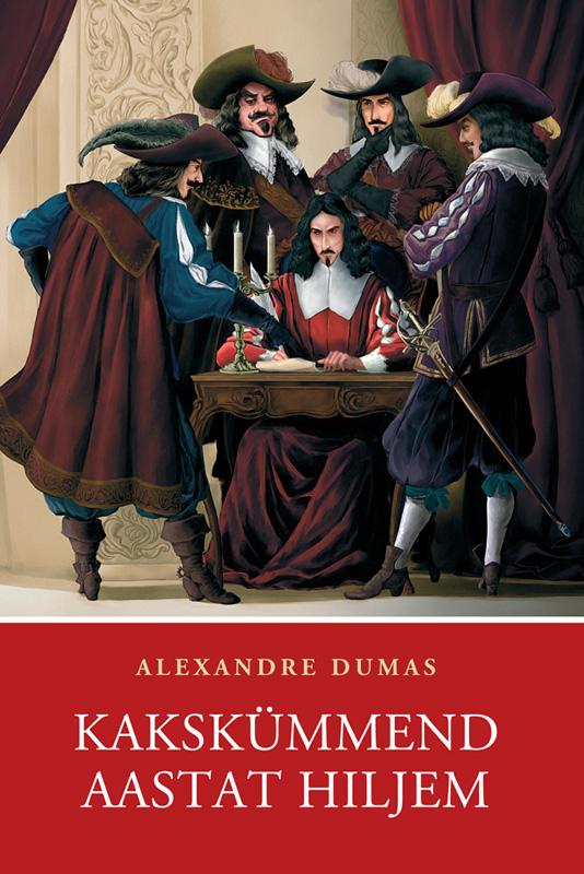 Alexandre Dumas Kakskümmend aastat hiljem dumas alexandre martin guerre