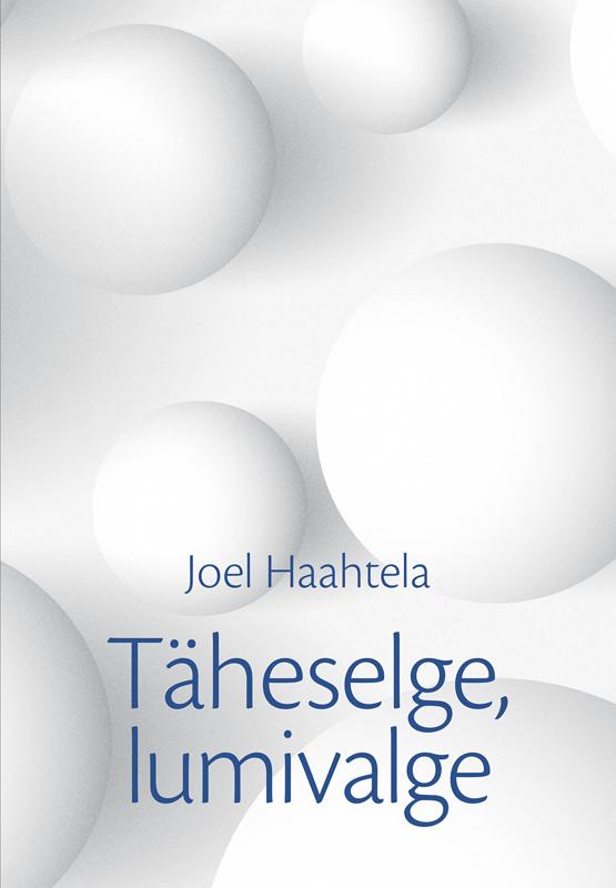 Joel Haahtela Täheselge, lumivalge цена и фото