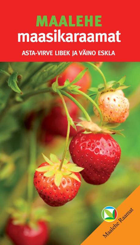 Väino Eskla Maalehe maasikaraamat lauri vahtre eesti ajalugu