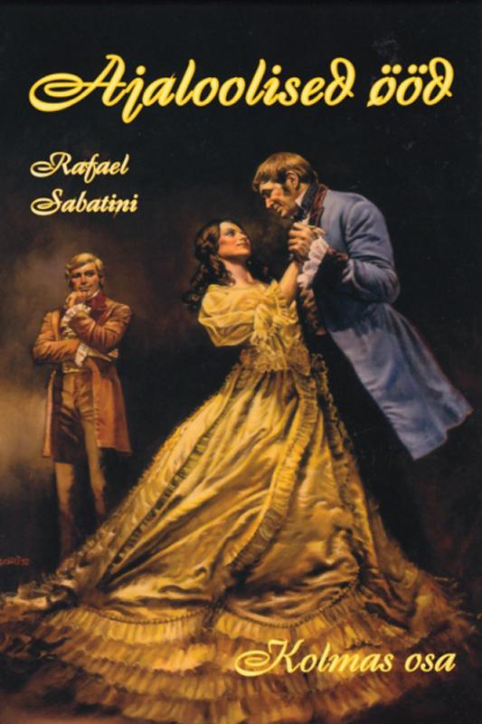 Rafael Sabatini Ajaloolised ööd, III osa цена