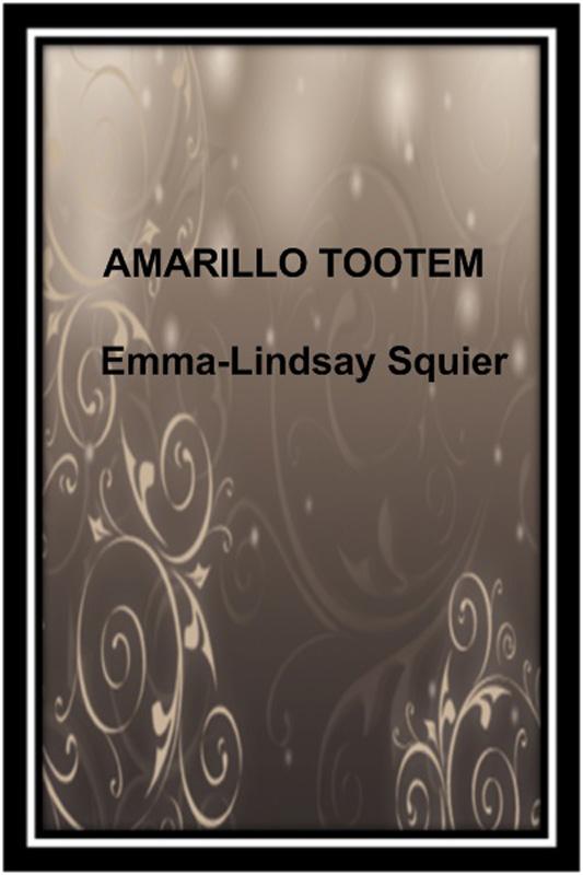 цена Emma-Lindsay Squier Amarillo tootem онлайн в 2017 году