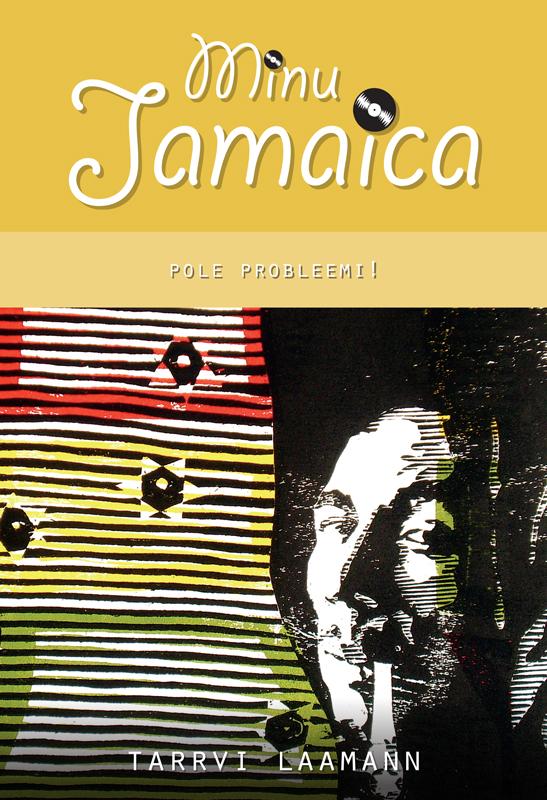 Tarrvi Laamann Minu Jamaica. Pole probleemi! цена и фото