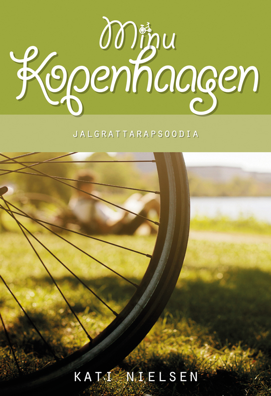 Kati Nielsen Minu Kopenhaagen. Jalgrattarapsoodia стоимость