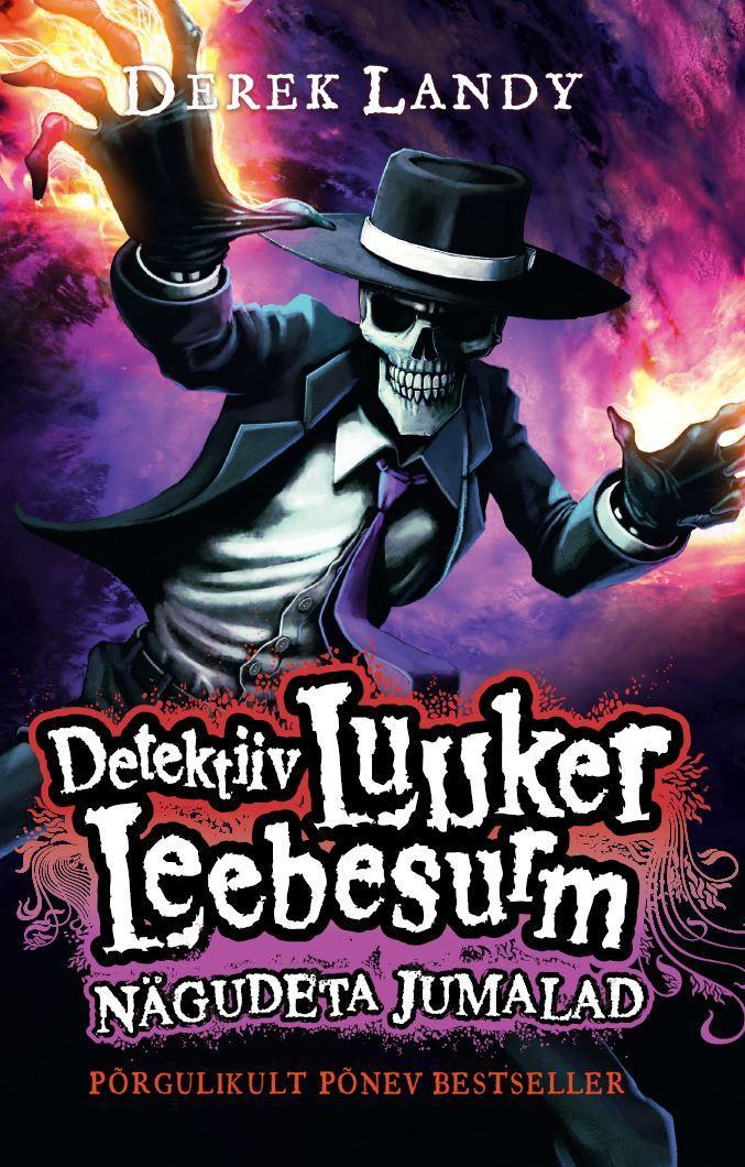 Derek Landy Detektiiv Luuker Leebesurm 3: Nägudeta Jumalad derek landy detektiiv luuker leebesurm 2 mängides tulega