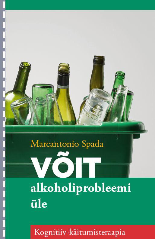 лучшая цена Marcantonio Spada Võit alkoholiprobleemi üle