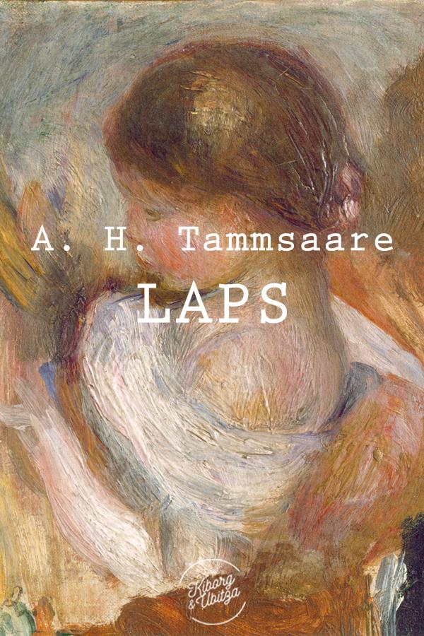 цена Антон Хансен Таммсааре Laps онлайн в 2017 году