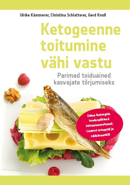 Gerd Knoll Ketogeenne toitumine vähi vastu gerd knoll ketogeenne toitumine vähi vastu