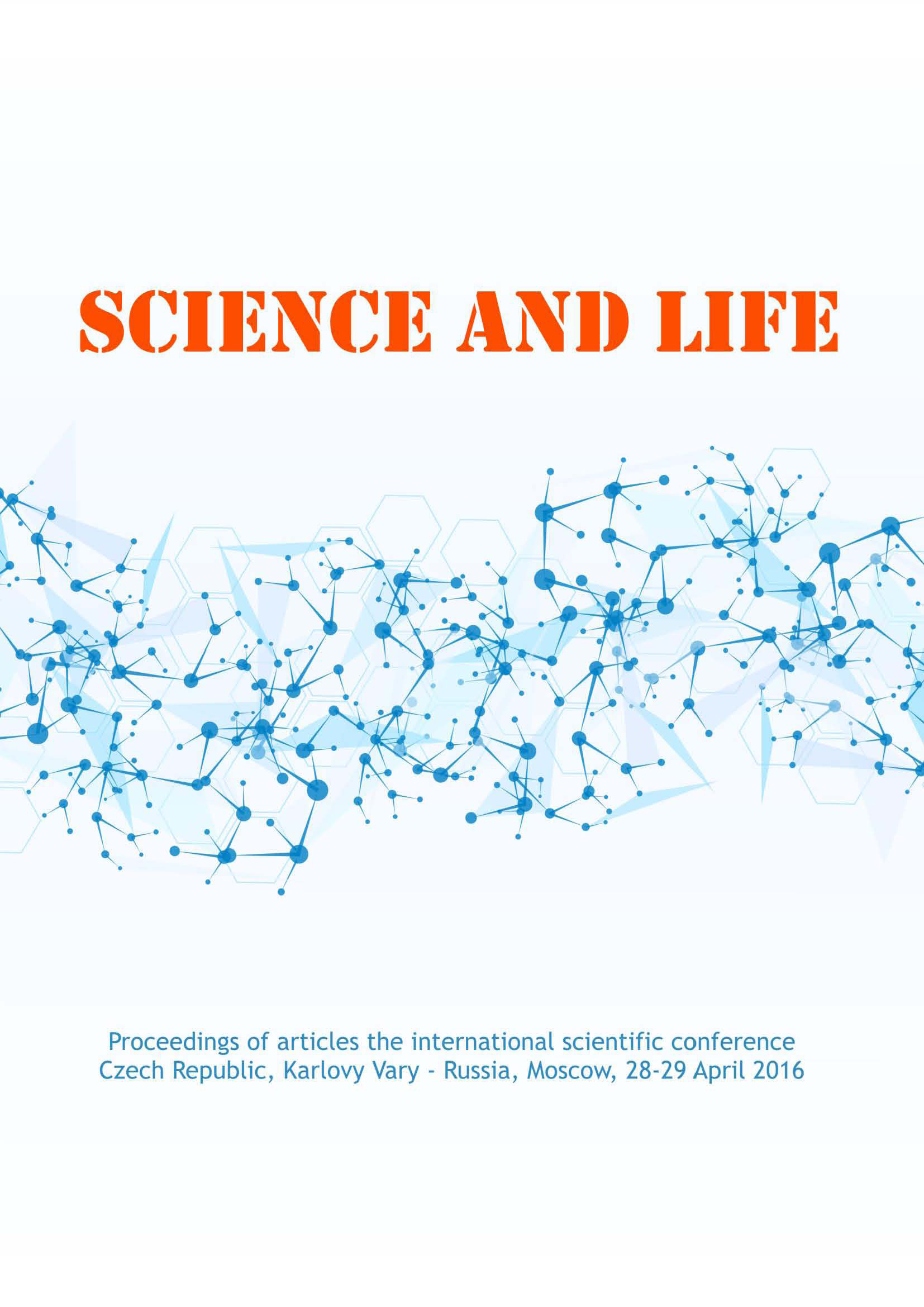 Сборник статей Science and life. Proceedings of articles the international scientific conference. Czech Republic, Karlovy Vary – Russia, Moscow, 28–29 April 2016