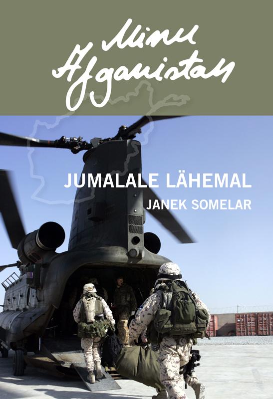 Janek Somelar Minu Afganistan. Jumalale lähemal marianne suurmaa minu saksamaa