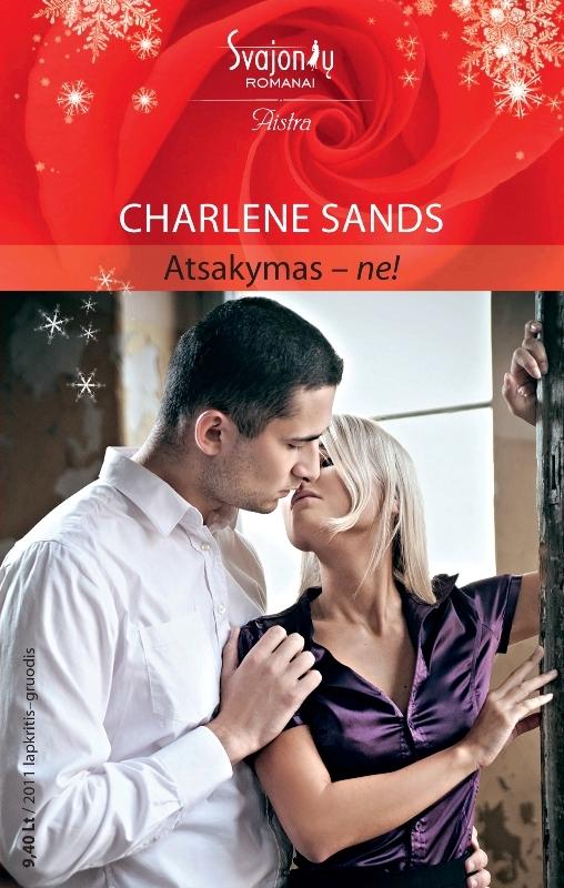Charlene Sands Atsakymas – ne! charlene sands bunking down with the boss
