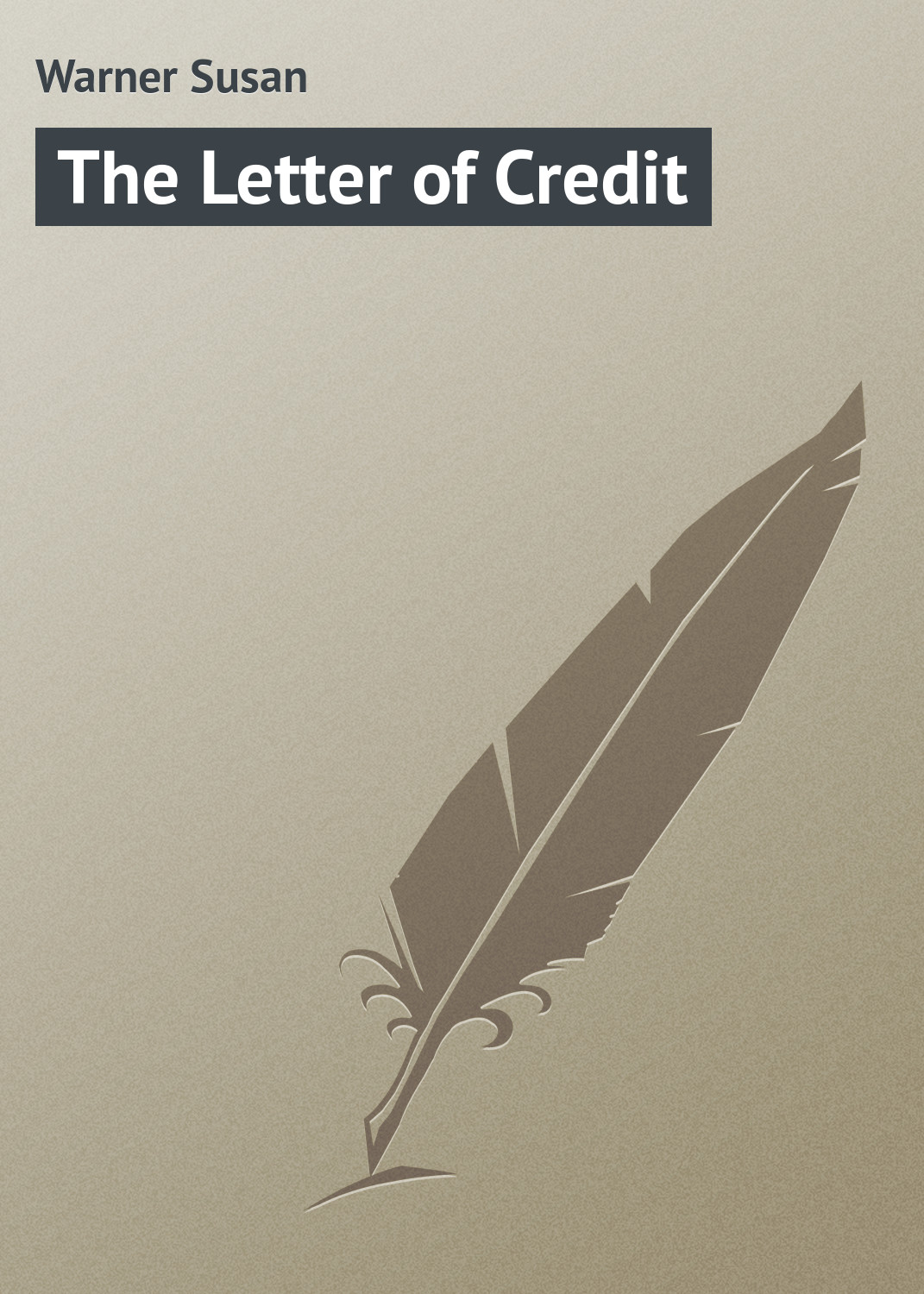 Warner Susan The Letter of Credit недорого